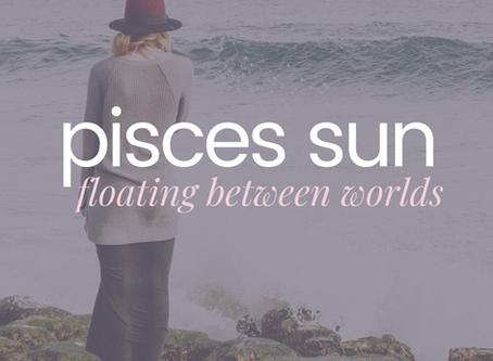 Pisces Sun | Floating Between Worlds