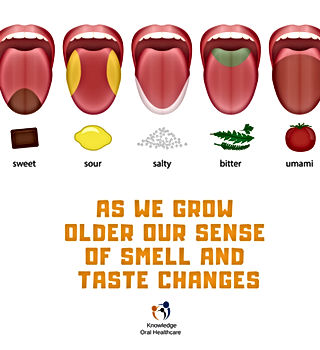 AS WE GROW OLDER OUR SENSE OF SMELL AND