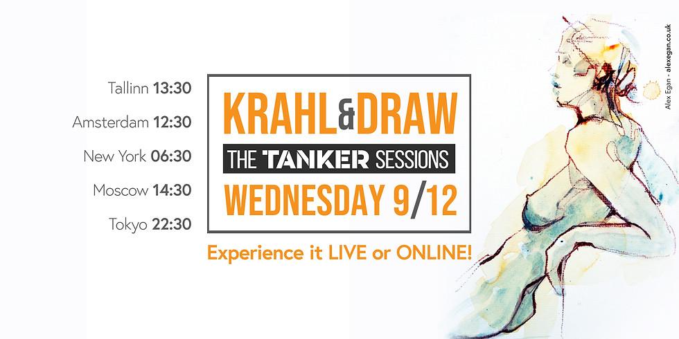Krahl & Draw - TANKER matinee - LIVE & ONLINE