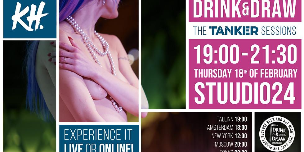 Drink & Draw - TANKER sessions - LIVE & ONLINE @stuudio24
