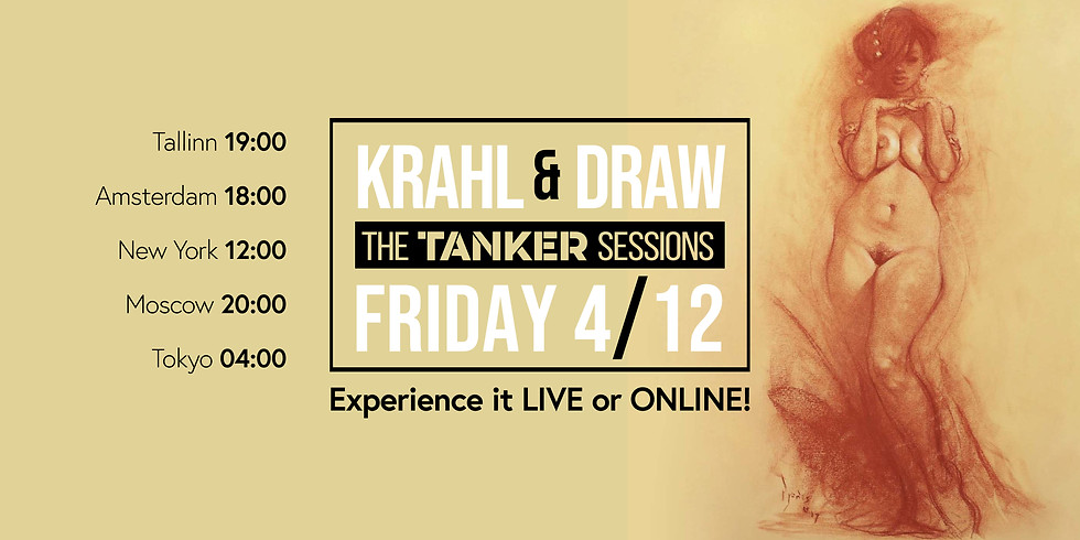 Krahl & Draw - The TANKER sessions - LIVE & ONLINE