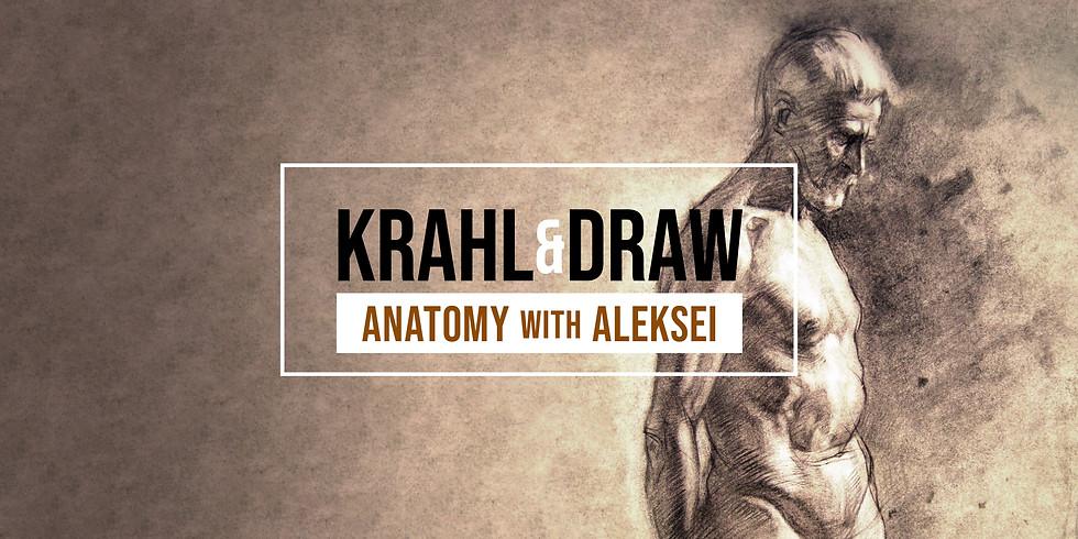 Krahl & Draw - Anatomy with Aleksei