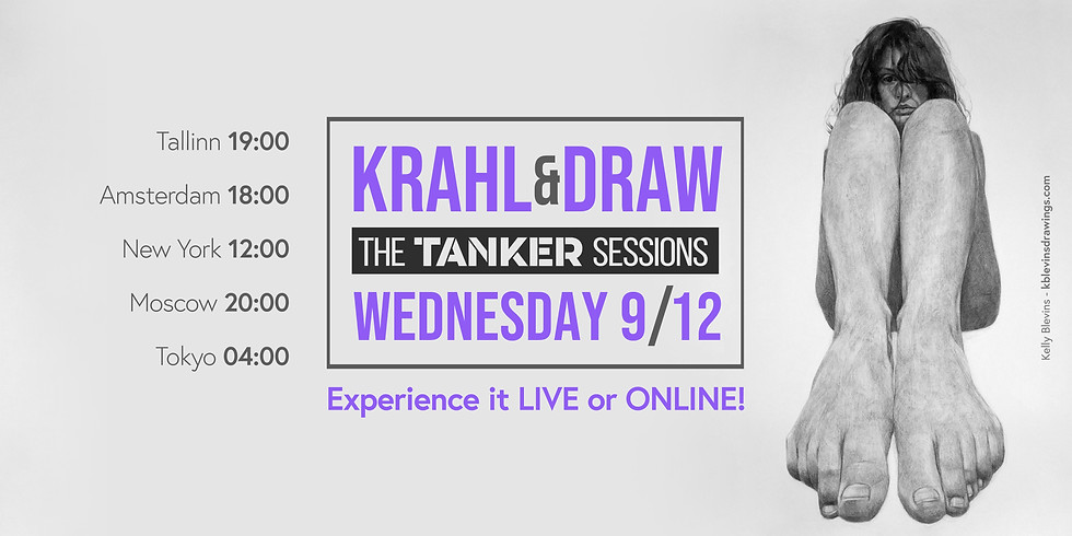 Krahl & Draw - The TANKER sessions - LIVE & ONLINE II