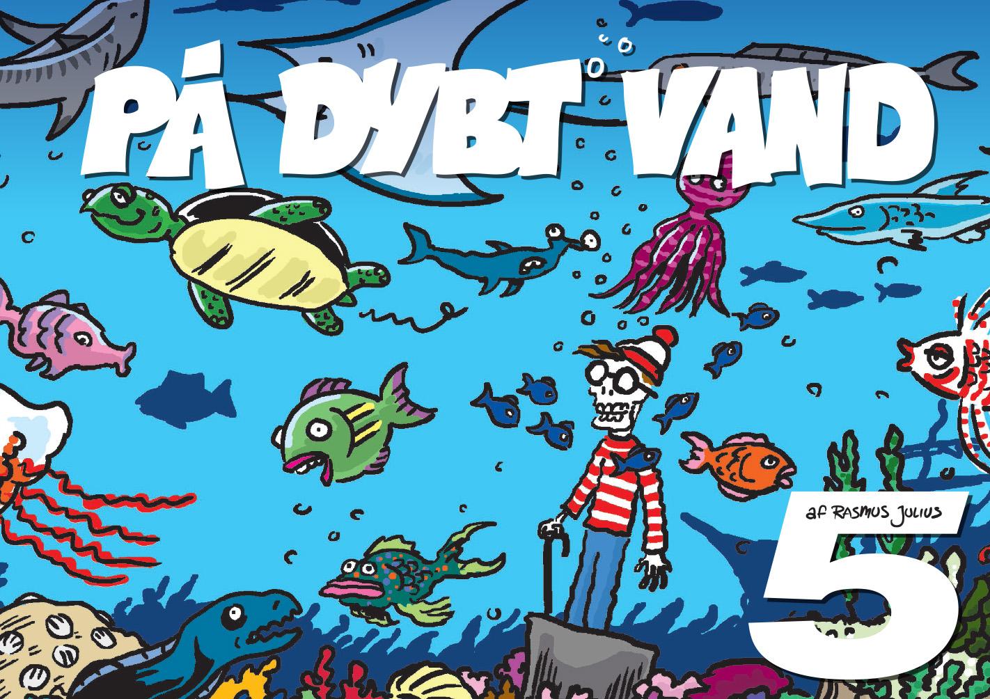 På Dybt Vand 5