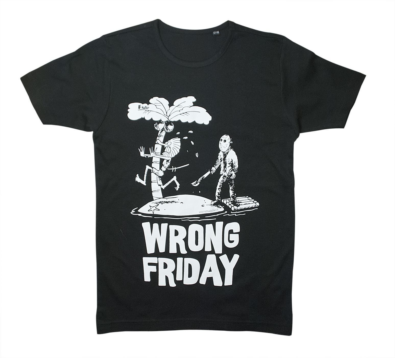 Wrong Friday T-shirt