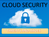 What are Cloud Security Challenges, Threats and Issues