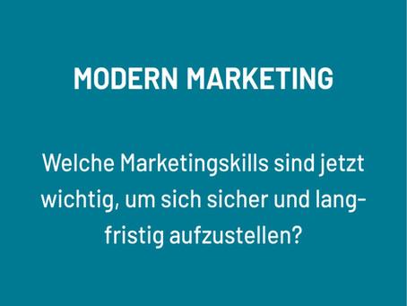 Modern Marketing - Welche Skills sind gefordert?