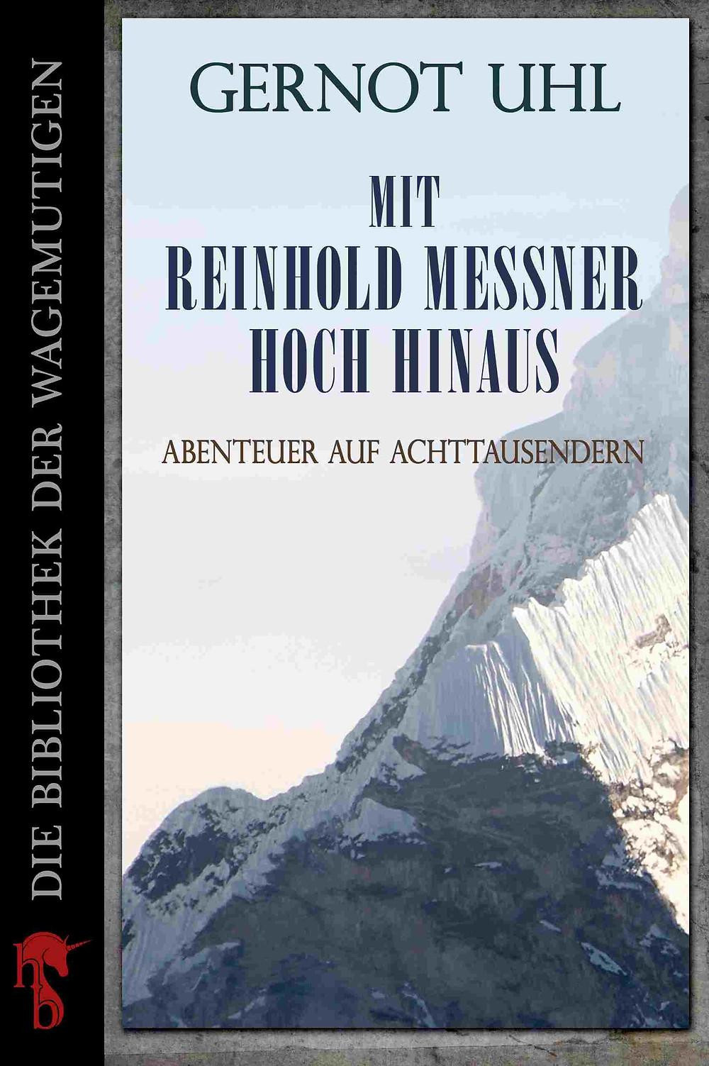 Reinhold Messner Biografie