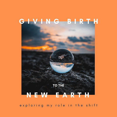 Giving Birth to the New Earth.png