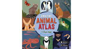 Amazing Animal Atlas by Alexander Vidal