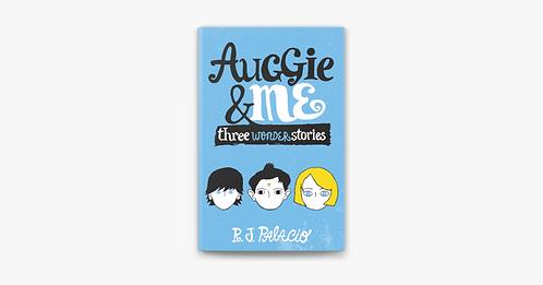 Auggie and Me by R.J. Palacio