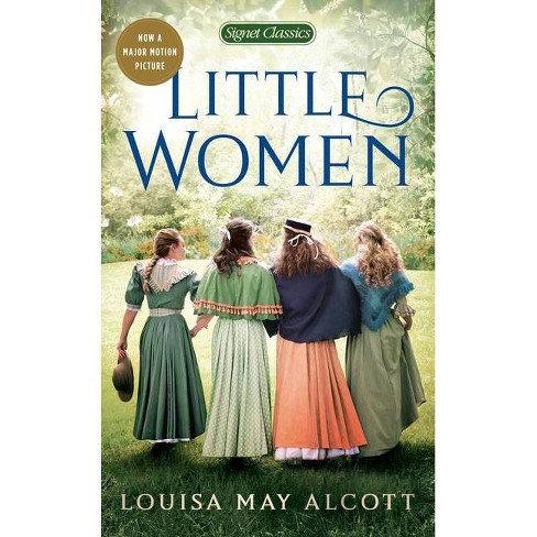 Little Women by Lousia May Alcott