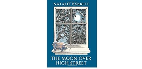The Moon Over High Street by Natalie Babbitt