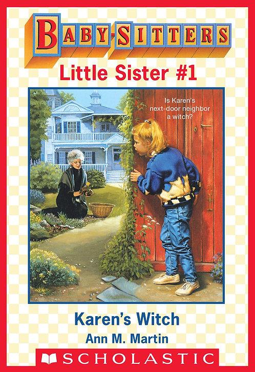 Babysitters Little Sister: #1 Karen's Witch by Ann M. Martin