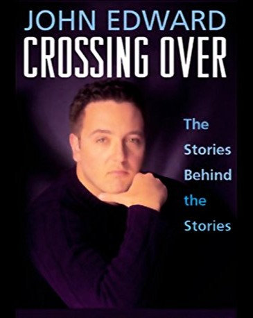 Crossing Over: The Stories behind the Stories by John Edwards