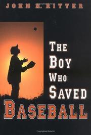 The Boy Who Saved Baseballby John H. Ritter