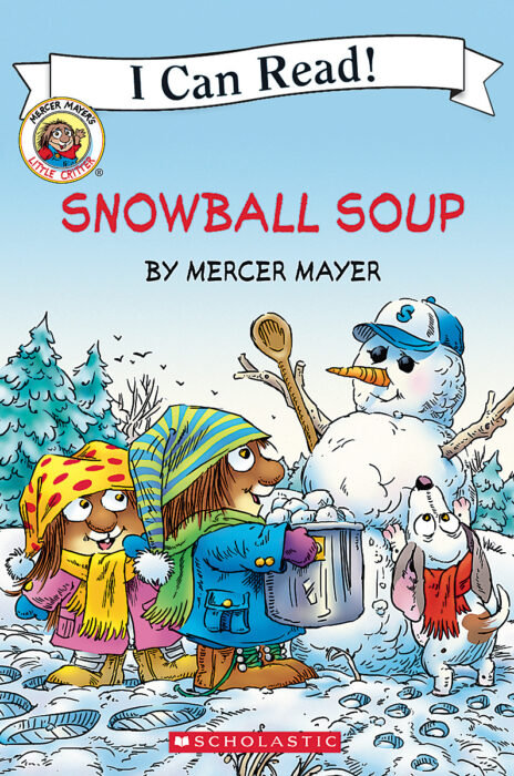 """Snowball Soup by Mercer Mayer """"My First Read"""""""