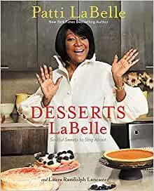 Desserts LaBelle by Patti LaBelle