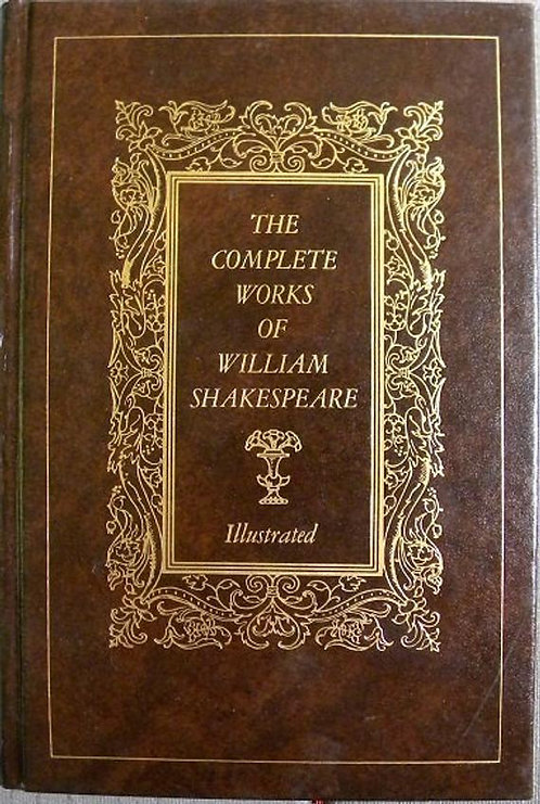 The Complete works of Willam Shakespeare