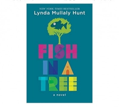 Fish in a Tree by Lyndia Mullaly Hunt
