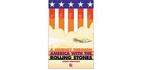 A Journey through America with the Rolling Stones by Robert Greenfield