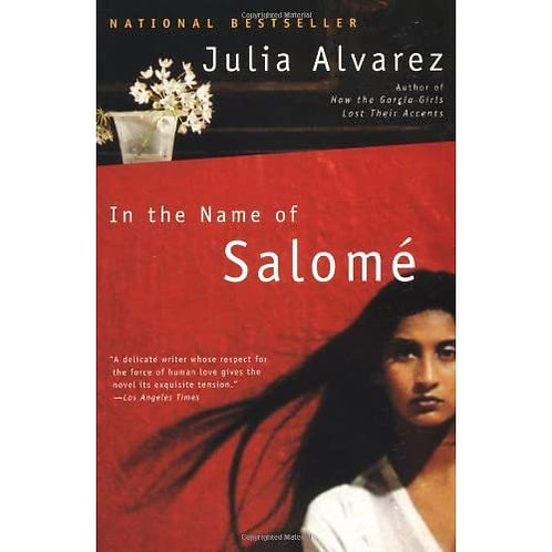 In the Name of Salome by Julia Alvarez