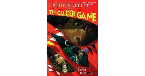 The Calder Game by Blue Balliett