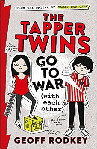 The Tapper Twins Go to War By Geoff Rodkey