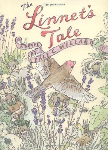 The Linnet's Tale by Dale C. Willard