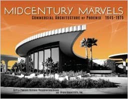 Midcentury Marvels Commercial Architecture of Phoenix