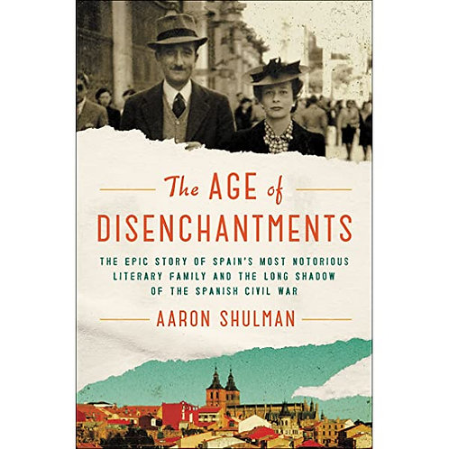The Age of Disenchantment by Aaron Shulman