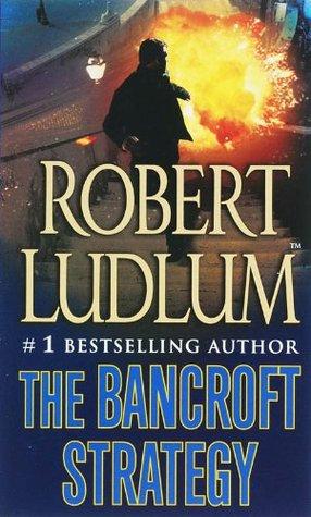 The Bancroft Strategy by Robert Ludlum