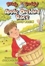 Ready Freddy: Apple Orchard Race by Abby Klein