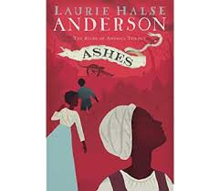 Ashes by Laurie Halse Andeerson