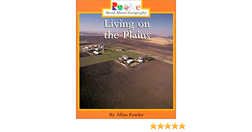 Rookie: Living on the Plains by Allan Fowler