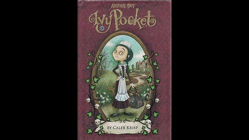Anyone but Ivy Pocket by Caleb Krisp