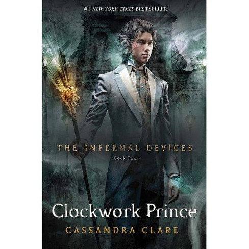 Clockwork Prince by Cassandra Clare