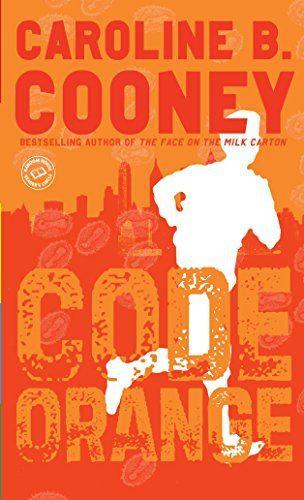 Code Orange by Caroline B. Cooney
