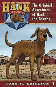 Hank the Cowdog: The Original Adventures of Hank the Cowdog by John R. Erickson