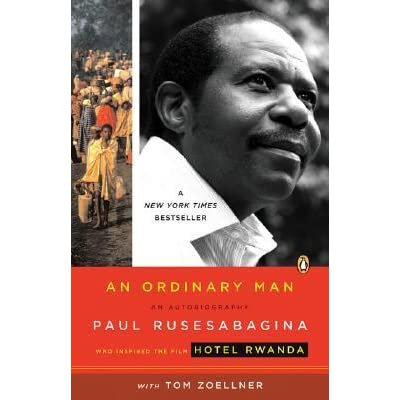 An Ordinary Man: Autobiography of Paul Rusesabagina