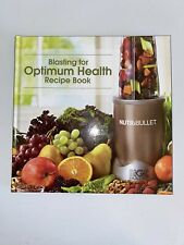 Blasting for Optimum Health Recipe Book