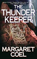 The Thunder Keeper by Margaret Coel