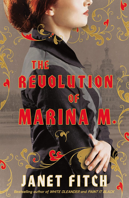The Revolution of Marina M. by Janet Fitch