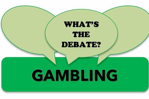 What's The Debate?- Gambling