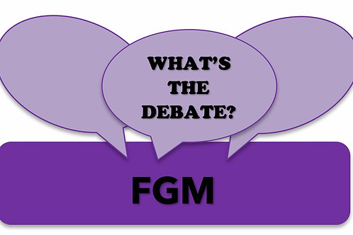 What's The Debate?- FGM