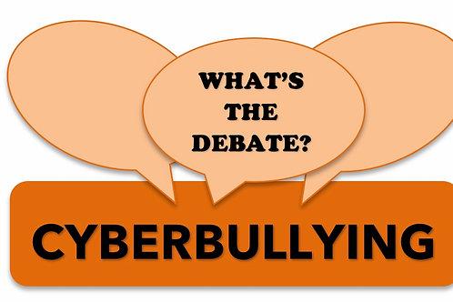 What's The Debate?- Cyberbullying