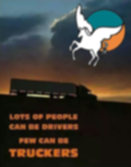 """Pegasus Transportaion has trucke pride """"Lots of people can be drivers, few can be truckers"""""""