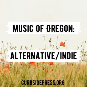 Music of Oregon: Alternative/Indie