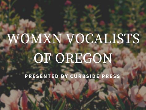 Music of Oregon: Womxn Vocalists of Oregon