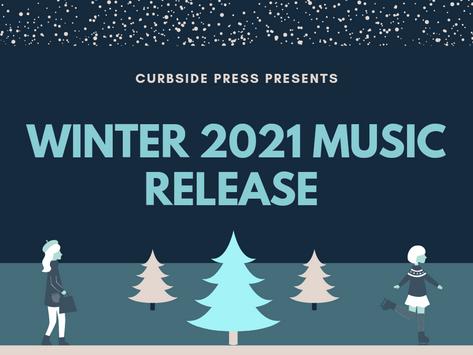 Winter 2021 Music Release